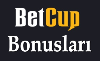 Betcup Bonus ve Promosyonları