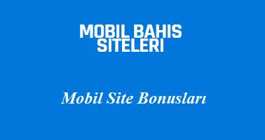 Mobil Site Bonusları