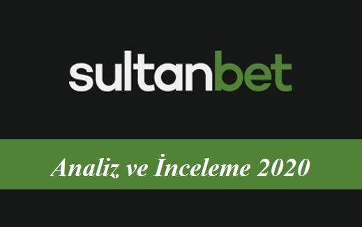 Sultanbet Analiz ve İnceleme 2020