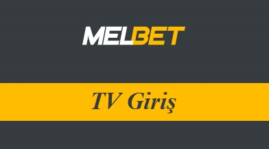 Melbet TV Giriş
