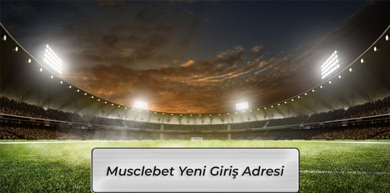 Musclebet Hızlı Giriş Adresi