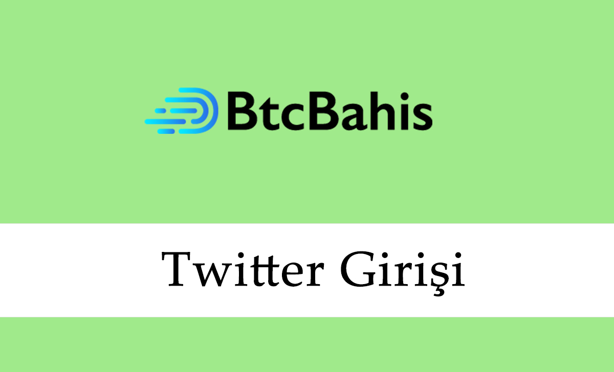 Btcbahis Twitter Girişi